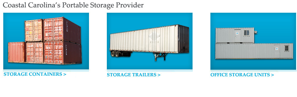 Portable Storage Serving Myrtle Beach Georgetown Wilmington